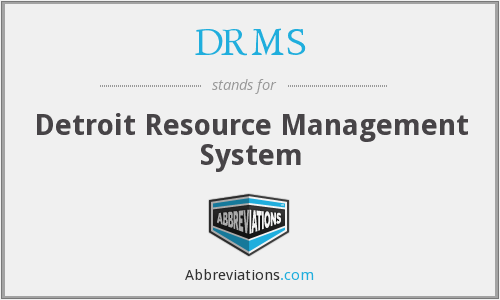 DRMS - Detroit Resource Management System