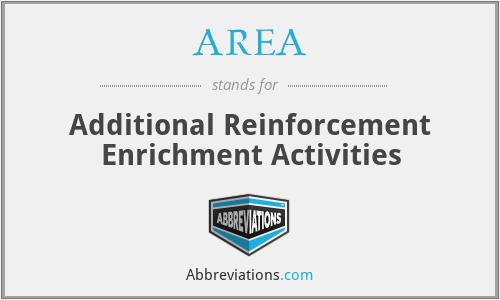 AREA - Additional Reinforcement Enrichment Activities