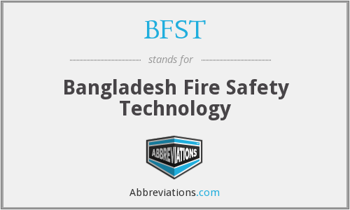 BFST - Bangladesh Fire Safety Technology