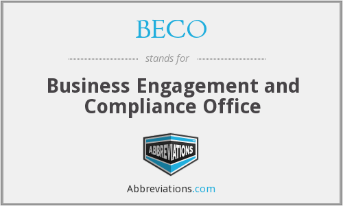 BECO - Business Engagement and Compliance Office