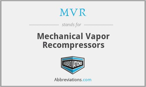 MVR - Mechanical Vapor Recompressors