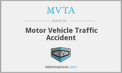 MVTA - Motor Vehicle Traffic Accident