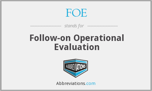 FOE - Follow-on Operational Evaluation