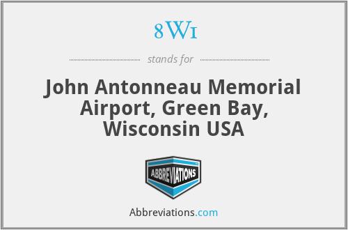 8W1 - John Antonneau Memorial Airport, Green Bay, Wisconsin USA