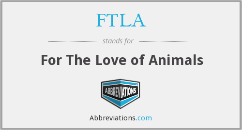 FTLA - For The Love of Animals