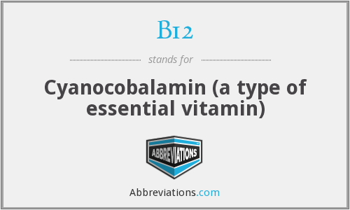 What does B12 stand for?