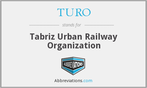 What does TURO stand for?