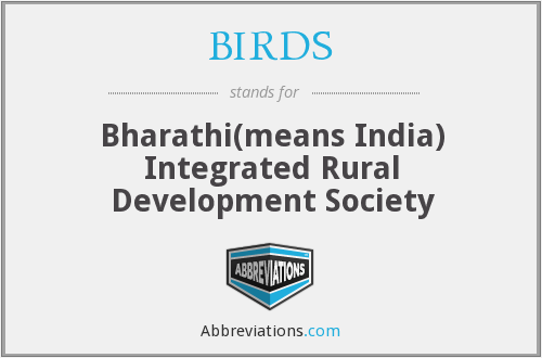 BIRDS - Bharathi(means India) Integrated Rural Development Society