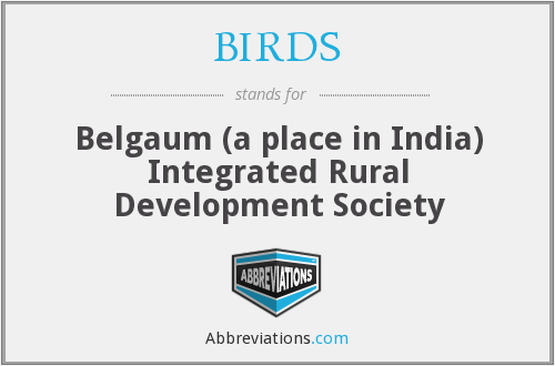 BIRDS - Belgaum (a place in India) Integrated Rural Development Society