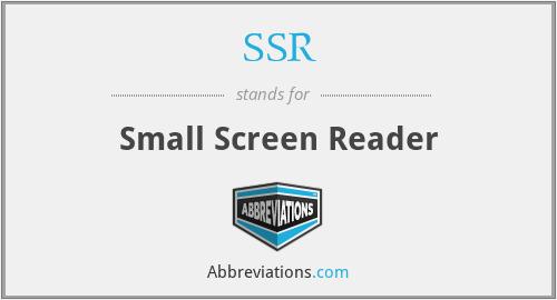 SSR - Small Screen Reader