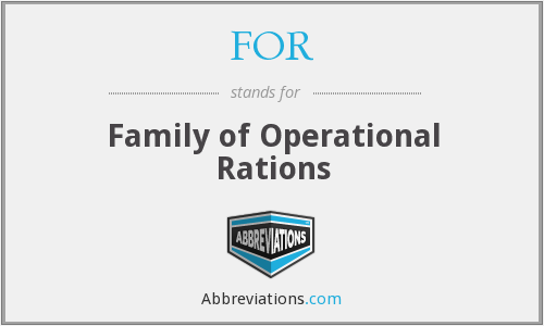 FOR - Family of Operational Rations
