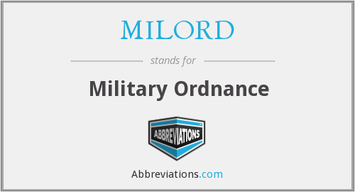 What does MILORD stand for?