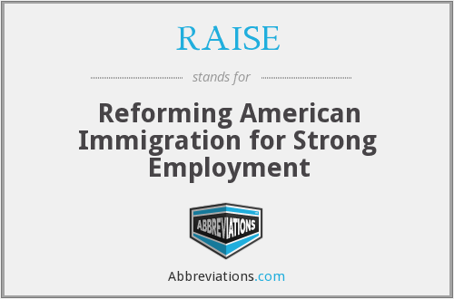 RAISE - Reforming American Immigration for Strong Employment