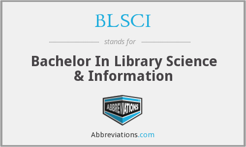 BLSCI - Bachelor In Library Science & Information