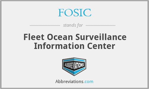 FOSIC - Fleet Ocean Surveillance Information Center
