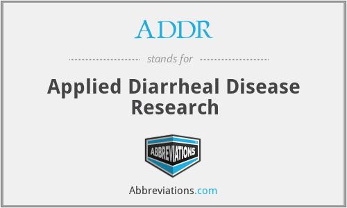 ADDR - Applied Diarrheal Disease Research