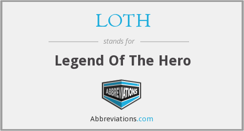 What does LOTH stand for?