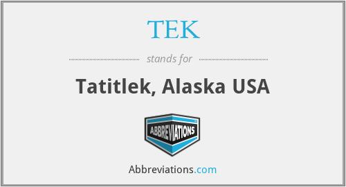 TEK - Tatitlek, Alaska USA