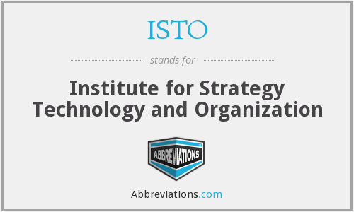 ISTO - Institute for Strategy Technology and Organization