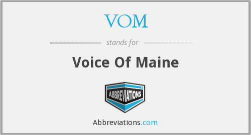 VOM - Voice Of Maine