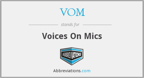 VOM - Voices On Mics