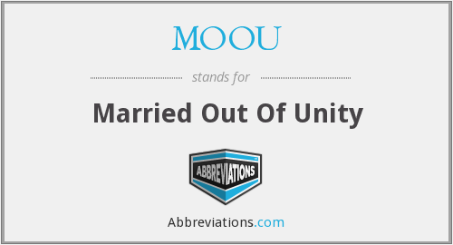 MOOU - Married Out Of Unity