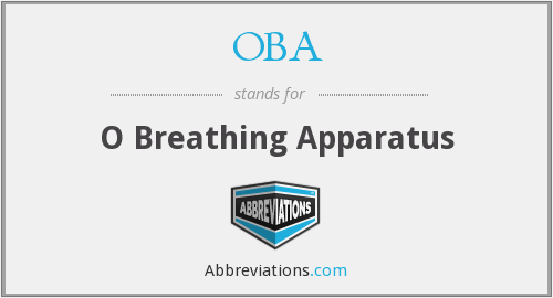 OBA - O Breathing Apparatus