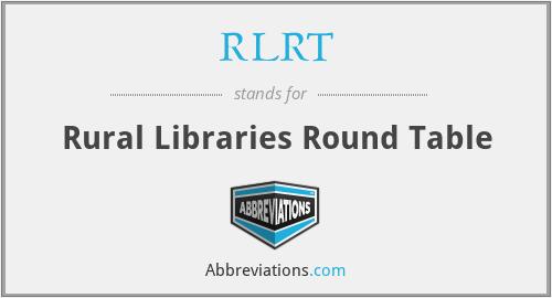 RLRT - Rural Libraries Round Table