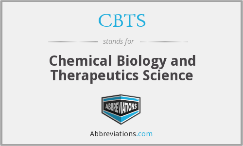 CBTS - Chemical Biology and Therapeutics Science