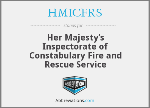 HMICFRS - Her Majesty's Inspectorate of Constabulary Fire and Rescue Service