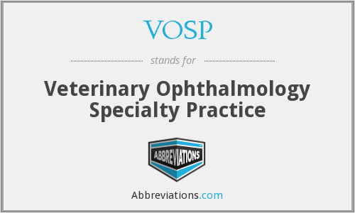 VOSP - Veterinary Ophthalmology Specialty Practice