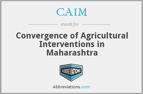 CAIM - Convergence of Agricultural Interventions in Maharashtra