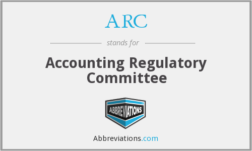 ARC - Accounting Regulatory Committee
