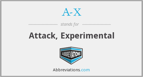 What does A-X stand for?
