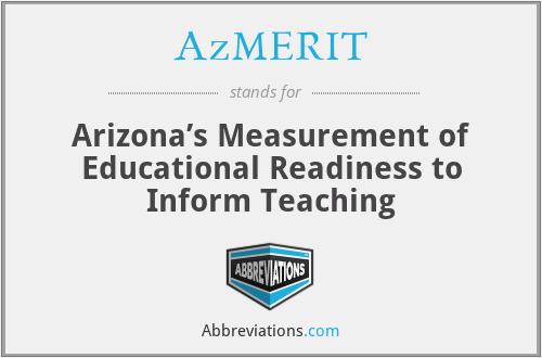 AzMERIT - Arizona's Measurement of Educational Readiness to Inform Teaching