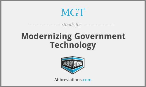 MGT - Modernizing Government Technology