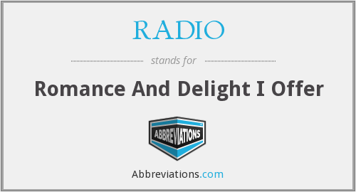 RADIO - Romance And Delight I Offer