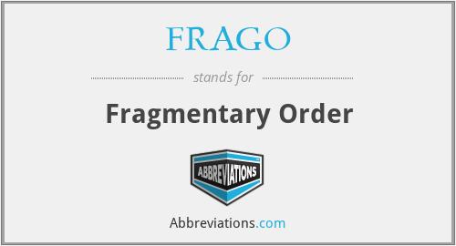 FRAGO - Fragmentary Order