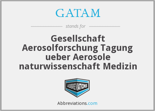 What does GATAM stand for?