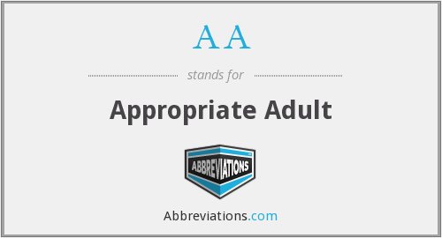 AA - Appropriate Adult