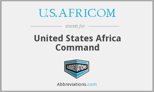 What does U.S.AFRICOM stand for?