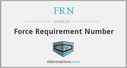 FRN - Force Requirement Number