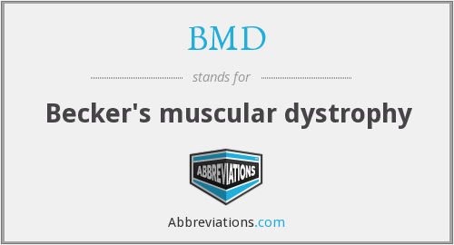 BMD - Becker's muscular dystrophy