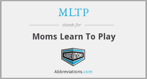 MLTP - Moms Learn To Play