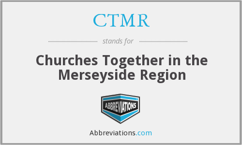 CTMR - Churches Together in the Merseyside Region