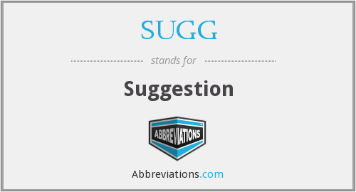 SUGG - Suggestion