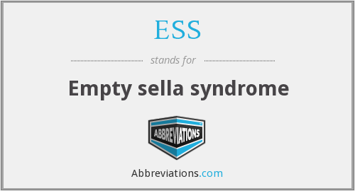 ESS - Empty sella syndrome