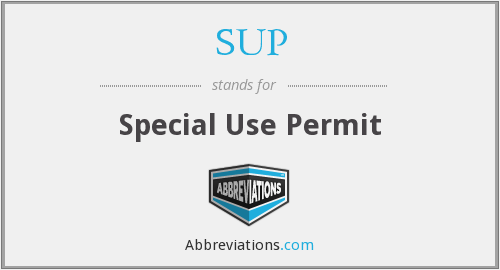 SUP - Special Use Permit