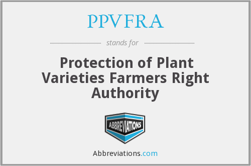 PPVFRA - Protection of Plant Varieties Farmers Right Authority