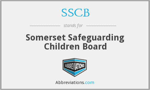 SSCB - Somerset Safeguarding Children Board